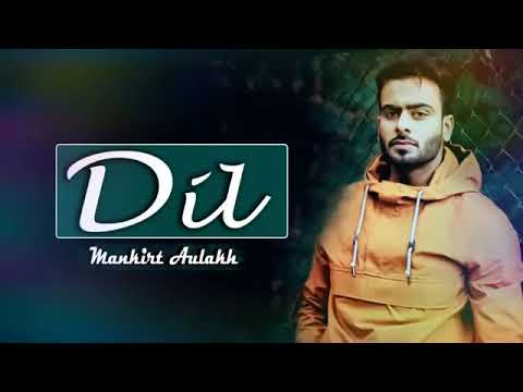 dil-full-song-mankirt-aulakh-dj-flow-new-punjabi-songs-2017