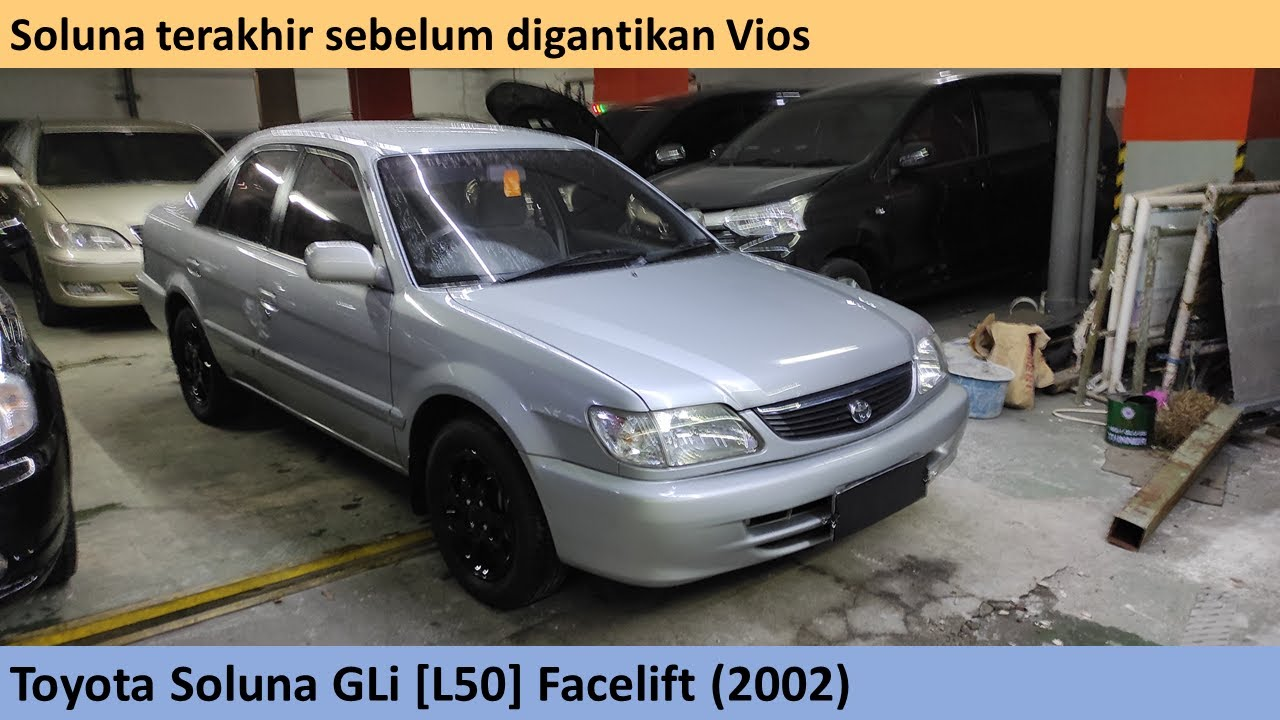 Kelebihan Toyota Soluna 2002 Review