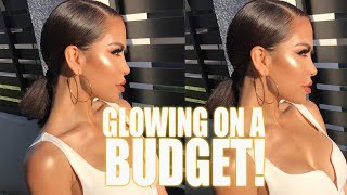 GLOWING ON A BUDGET $ | iluvsarahii