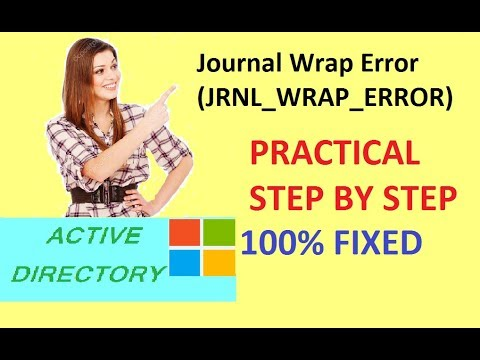 journal wrap error | Event ID: 13568 | How to fix Journal Wrap errors (SOLVED)