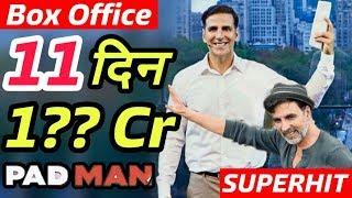 Padman 11th Day Box Office Collection | Good Hold | Akshay Kumar