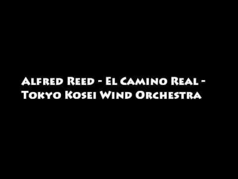 Alfred Reed - El Camino Real - Tokyo Kosei Wind Orchestra