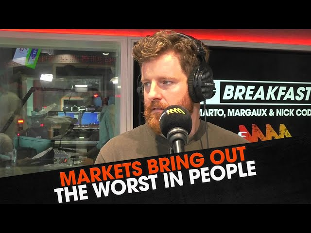 Markets Bring Out The Worst in People | Triple M