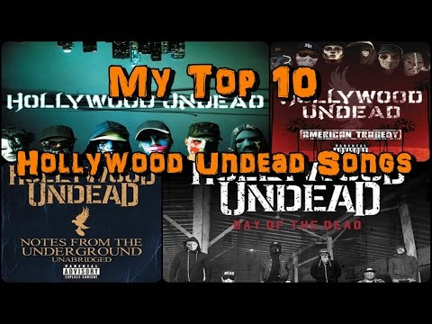 My Top 10 Hollywood Undead Songs