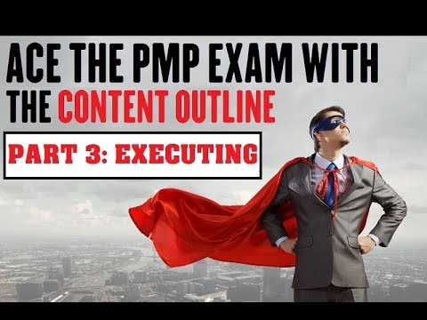Tasks to ACE the PMP Exam (PART 3) - EXECUTING