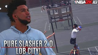 Pure Slasher 2.0 At The Park! Insane Alley-Oops and Ankle Breakers NBA 2K18 MyPark Gameplay