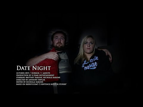 Date Night (A REDDIT 2 SENTENCE HORROR STORY) - YouTube