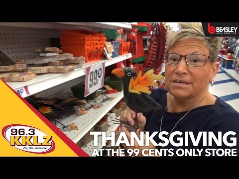 Thanksgiving at the 99 Cents Only Store