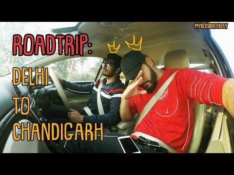 ROADTRIP : DELHI TO CHANDIGARH   MORNI   ROCK GARDEN   SECTOR 17 MARKET   PANCHKULA   PUNJAB