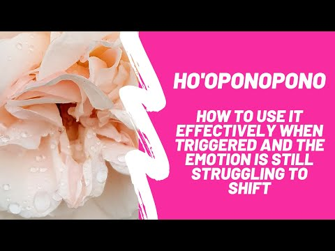 How to use Ho 'oponopono effectively