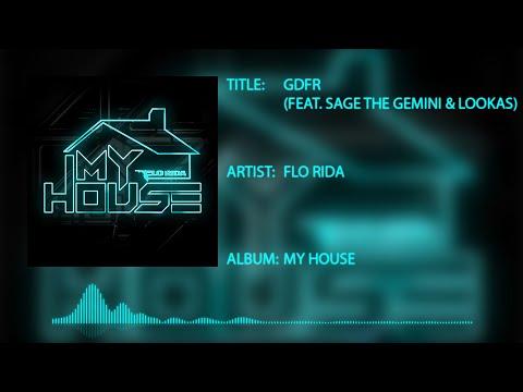 Flo Rida - GDFR (feat. Sage the Gemini & Lookas)