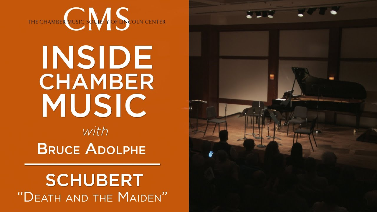 "Inside Chamber Music with Bruce Adolphe: Schubert ""Death and the Maiden"" Quartet"