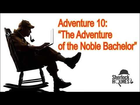 "[MultiSub] The Adventures of Sherlock Holmes: Adventure 10 ""The Adventure of the Noble Bachelor"""