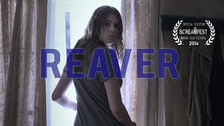 Reaver | Sci-Fi Short  Horror Film | Screamfest