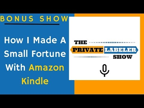How I Made A Small Fortune From Kindle Publishing - Amazon Success