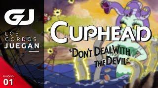 Cuphead, Los Gordos Juegan - Parte 1 | 3GB