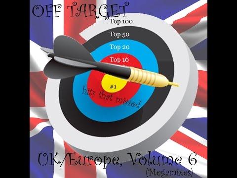 {TCF 107} OFF TARGET: UK/Europe, Volume 6 (Megamixes)