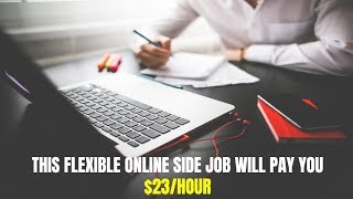 This Flexible Online Side Job Will Pay You $23 per Hour