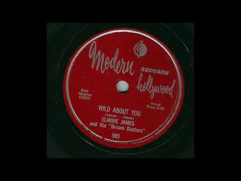 Elmore James and His Broom Dusters Wild About You  MODERN 983