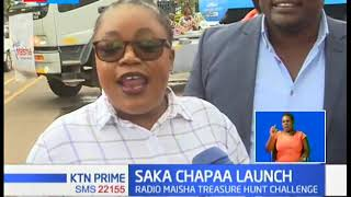 Radio Maisha launches the second edition of the Saka Chapaa in Nairobi
