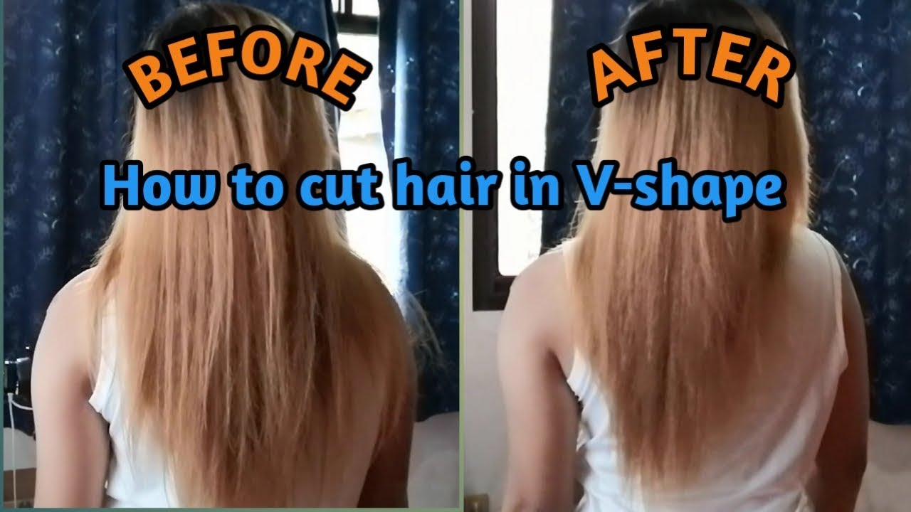 How To Cut Hair At Home V Shape Youtube