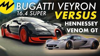 Bugatti Veyron 16.4. Super vs. Hennessey Venom GT