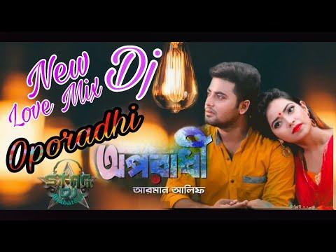 Oporadhi (Love Mix New Style Dj) Dj Kiran Mix