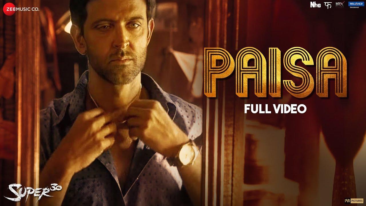 Download Paisa - Full Video   Super 30   Hrithik Roshan & Mrunal Thakur   Vishal Dadlani   Ajay Atul