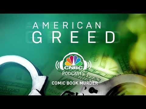American Greed Podcast: Comic Book Murder | CNBC Prime