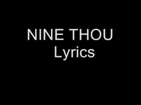 Nine thou (Styles of beyond) Lyrics