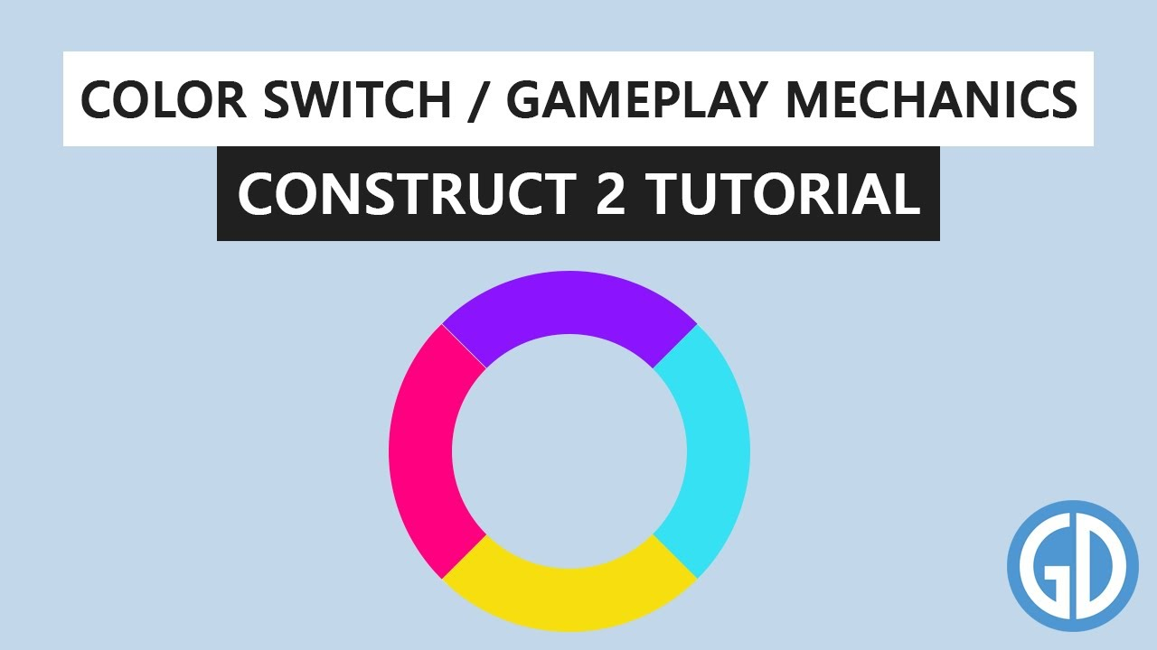 3. Color Switch - Gameplay Mechanics (Construct 2/3 Tutorial) #STAYHOME
