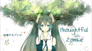 Repeat youtube video Thoughtful Zombie [Hatsune Miku]