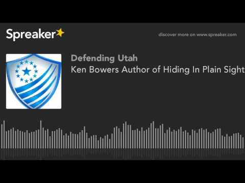 Ken Bowers Author of Hiding In Plain Sight, Constitutionality of Federal Lands, Utah Lands Transfer