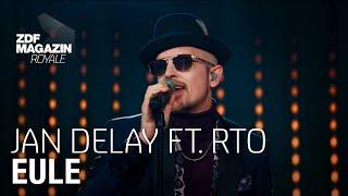 Jan Delay feat. RTO Ehrenfeld – Eule