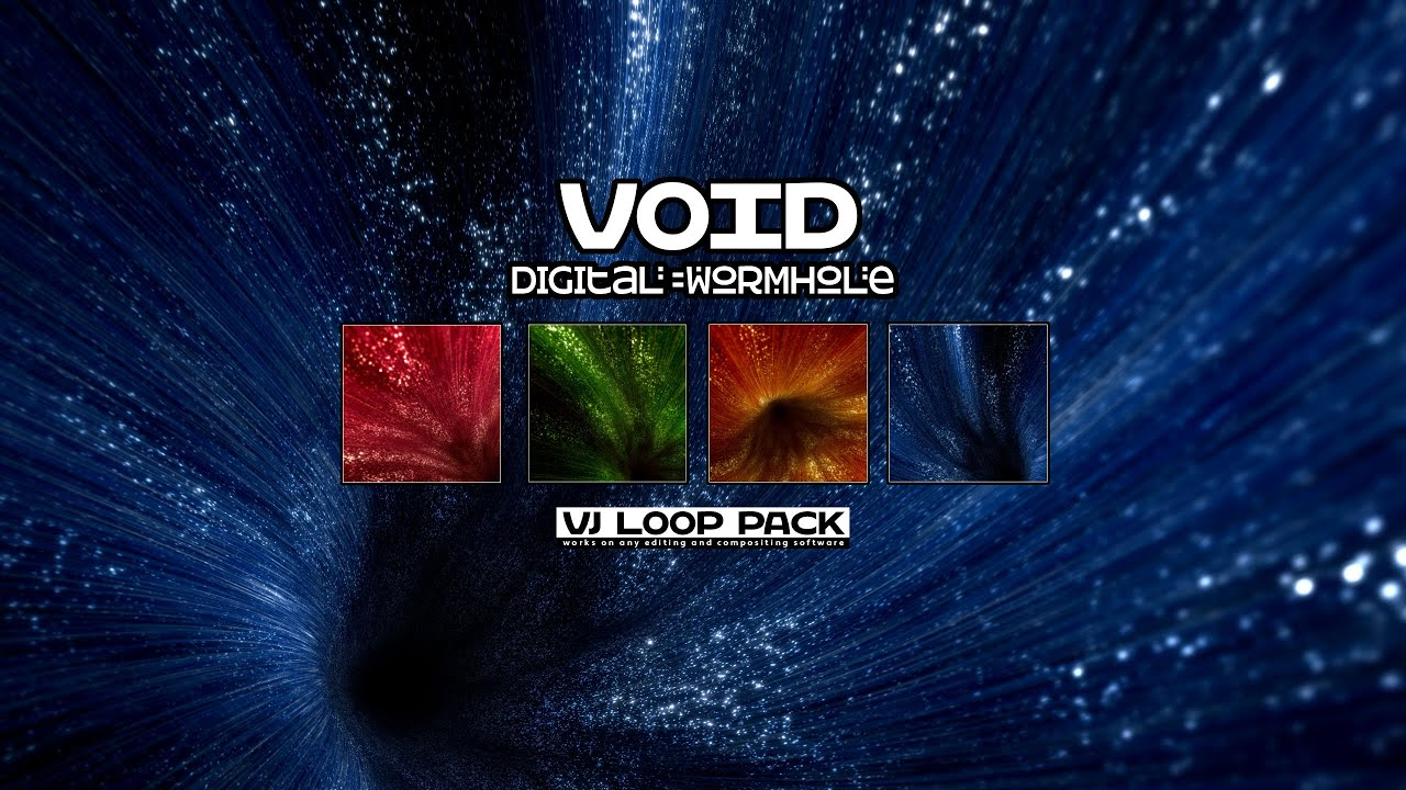 VOID - Digital Wormhole VJ Loop Pack