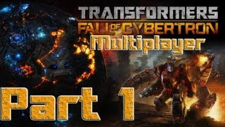 ★ Transformers Fall of Cybertron - Part 1 - Multiplayer -- Nowhere to go but up