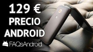 Móviles android baratos: 129 euros en mi opinión