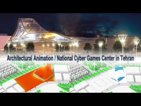 Architectural Animation_ National Cyber Games Center in Tehran