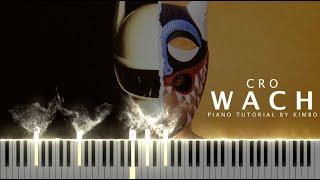 Cro - WACH (Piano Tutorial + Noten)