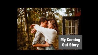 My Coming Out Story