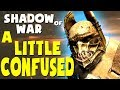 Middle Earth: Shadow of War Funny Moments - A LITTLE CONFUSED (Gravewalker Difficulty)
