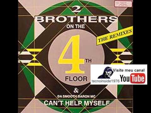 2 Brothers On The 4th Floor - Cant Help Myself (Humpty Touch)