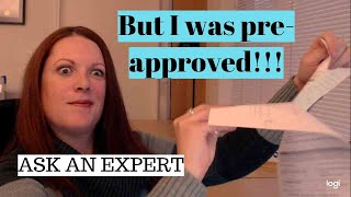 Ask an Expert with Kelleway Mortgage Architects - I was pre-approved, what the problem?!