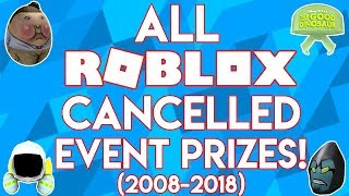 ALL ROBLOX CANCELLED EVENT PRIZES (2008-2018)