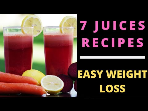 RECIPES OF JUICES TO LOSE WEIGHT | Healthy weight loss recipes
