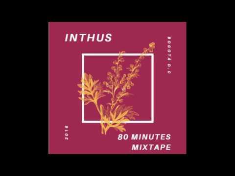 DA 96' - INTHUS (Full Mixtape)