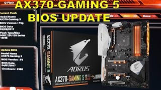 how to update flash the gigabyte aorus ax370 gaming 5 bios why bios updates are important