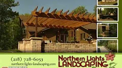 Northern Lights Landscaping - (218)728-6053