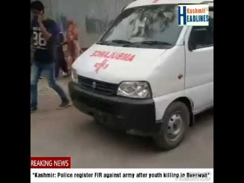 *Kashmir: Police register FIR against army after youth killing