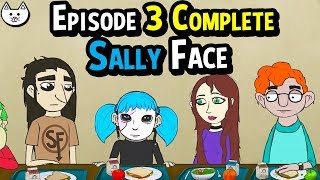 Sally Face Episode 3 - LIVE Reactions AWESOME STORY - (Sally Face Episode 3 Gameplay Complete)